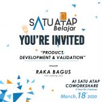 "Satu Atap Belajar ""Product Development & Validation""- With Raka Bagus"